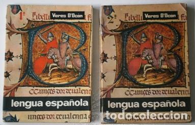 LENGUA ESPAÑOLA 1º Y 2º CURSOS POR ERNESTO VERES D'OCÓN DE ED. BELLO EN VALENCIA 1964 (Libros de Segunda Mano - Libros de Texto )