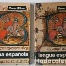 Libros de segunda mano: LENGUA ESPAÑOLA 1º Y 2º CURSOS POR ERNESTO VERES D'OCÓN DE ED. BELLO EN VALENCIA 1964. Lote 155867730