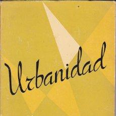 Libros de segunda mano: LIBRO ESCUELA URBANIDAD . Lote 155905390