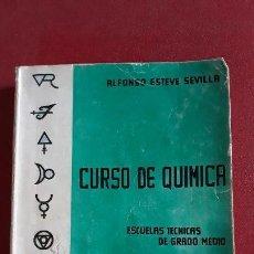 Libros de segunda mano: CURSO DE QUIMICA, ESCUELAS TECNICAS DE GRADO MEDIO. ALFONSO ESTEVE SEVILLA 1964. Lote 155958114