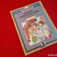 Libros de segunda mano: EL BOSQUE DE PAPEL . UN LEON HASTA EN LA SOPA . LECTURAS CICLO MEDIO . SM 1987. Lote 155989958