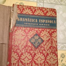 Libros de segunda mano: ANTIGUO LIBRO ESCOLAR GRAMÁTICA ESPAÑOLA SEGUNDO GRADO AÑO 1940. Lote 155990482
