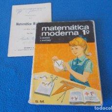 Libros de segunda mano: MATEMATICA MODERNA 1º BACHILLERATO . SM. 1969. Lote 156915606