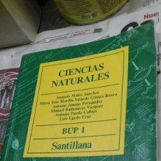 Libros de segunda mano: CIENCIAS NATURALES. BUP 1. SANTILLANA.1989. Lote 157384440
