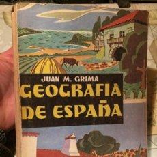 Libros de segunda mano: ANTIGUO LIBRO ESCOLAR GEOGRAFIA DE ESPAÑA POR JUAN M. GRIMA AÑO 1963. Lote 157963666