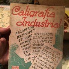 Libros de segunda mano: ANTIGUO LIBRO CALIGRAFIA INDUSTRIAL POR T. CARRERAS SOTO AÑO 1950. Lote 157982986