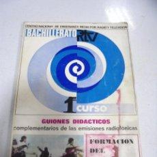 Libros de segunda mano: BACHILLERATO 1º CURSO. RTV. GUIONES DIDACTICOS. FORMACION DEL ESPIRITU NACIONAL. Lote 158351774