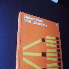 Libros de segunda mano: MATEMATICA 5º EGB / MATEMATICAS / MATERIAL DIDACTICO - EJERCICIOS / ED. SANTILLANA 1978 / SIN USAR. Lote 158821870