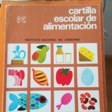 Libros de segunda mano: CARTILLA ESCOLAR DE ALIMENTACIÓN.. Lote 158826282