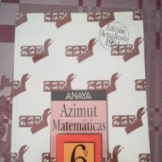 Libri di seconda mano: MATEMÁTICAS 6 EGB. AZIMUT. ANAYA.. Lote 158827402
