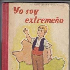 Libros de segunda mano - YO SOY EXTREMEÑO, ANTONIO ZOIDO DÍAZ, Envío gratis - 158992090