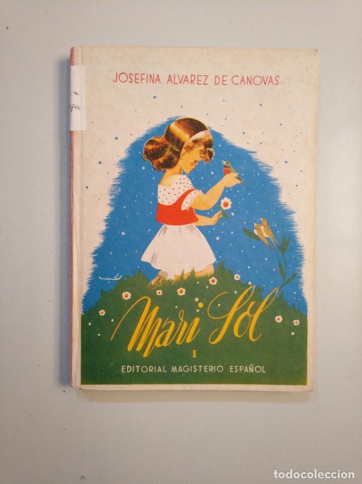 MARISOL. PEQUEÑITA. JOSEFINA ÁLVAREZ DE CÁNOVAS. 1944. TDK377A (Libros de Segunda Mano - Libros de Texto )