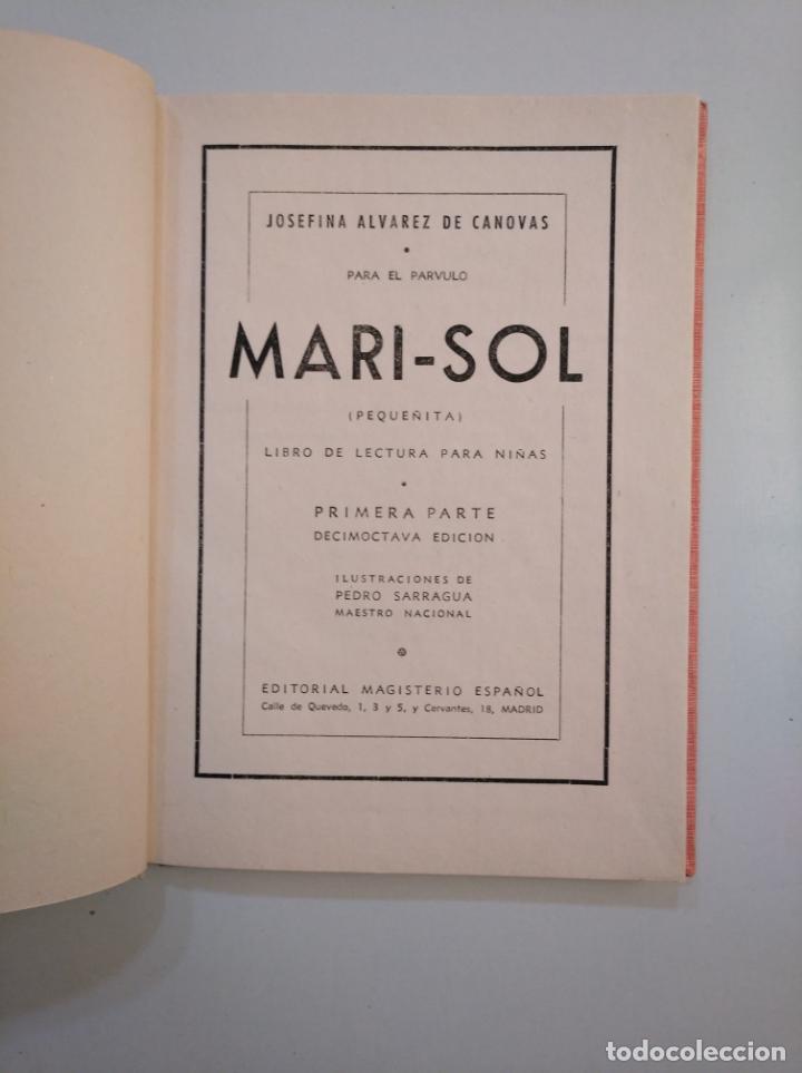 Libros de segunda mano: MARISOL. PEQUEÑITA. JOSEFINA ÁLVAREZ DE CÁNOVAS. 1944. TDK377A - Foto 3 - 159070014