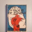 Libros de segunda mano: ESPEJO Y GLORIA DE ESPAÑA. JULIÁN LIZONDO GASCUEÑA. HIJOS DE SANTIAGO RODRÍGUEZ. BURGOS. TDK377A. Lote 159070374