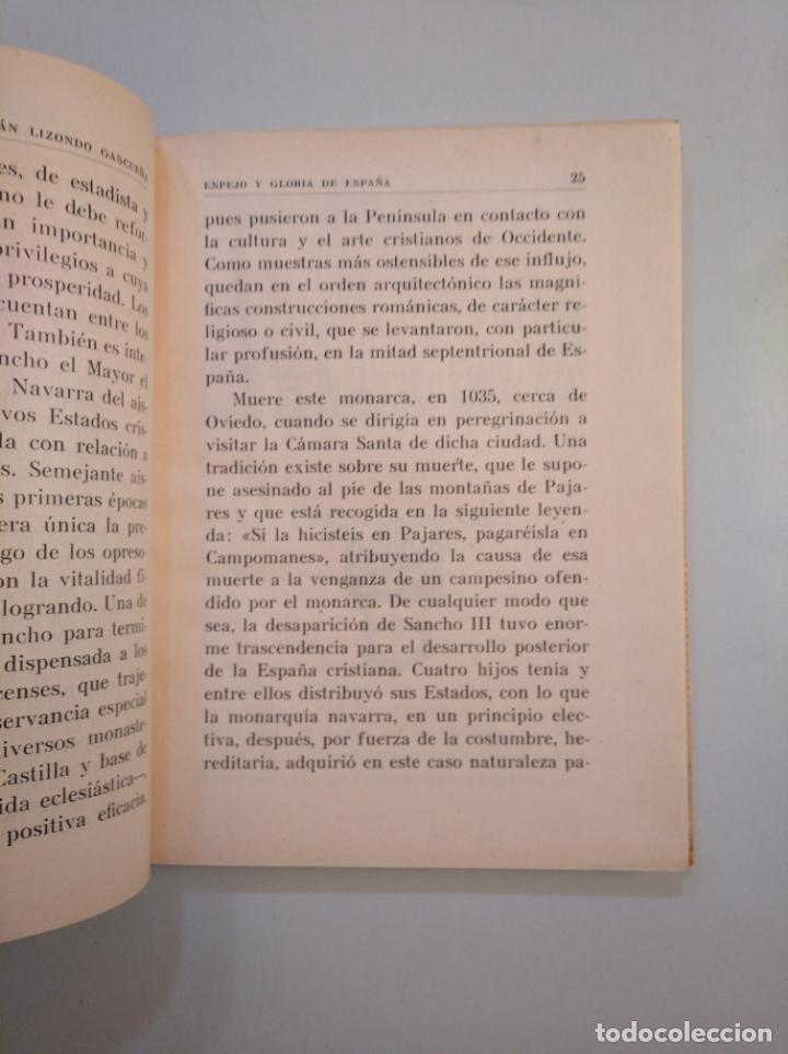 Libros de segunda mano: ESPEJO Y GLORIA DE ESPAÑA. JULIÁN LIZONDO GASCUEÑA. HIJOS DE SANTIAGO RODRÍGUEZ. BURGOS. TDK377A - Foto 2 - 159070462