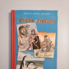 Libros de segunda mano - Rueda de espejos. Quiliano Blanco Hernando. 1960. TDK379 - 159070898