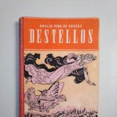Second hand books - DESTELLOS. PRIMERAS LECTURAS. AMELIA PINA DE CUADRO. HIJOS DE SANTIAGO RODRIGUEZ. 1948. TDK379 - 159072730