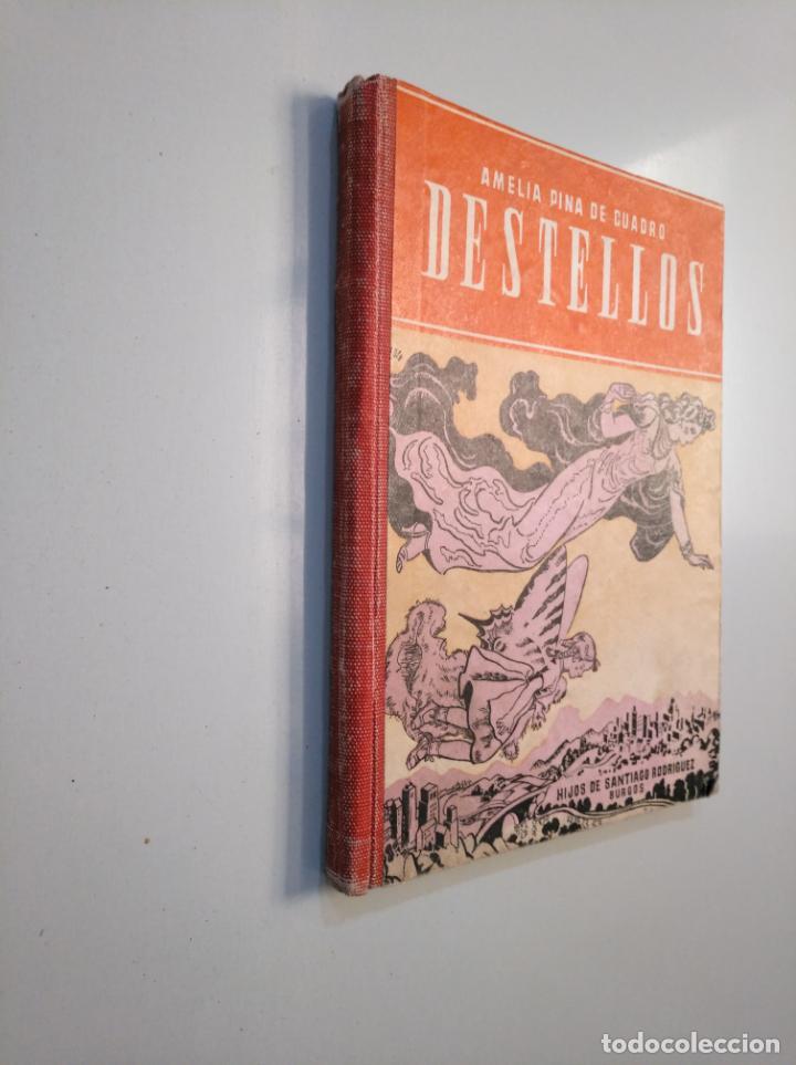 Libros de segunda mano: DESTELLOS. PRIMERAS LECTURAS. AMELIA PINA DE CUADRO. HIJOS DE SANTIAGO RODRIGUEZ. 1948. TDK379 - Foto 3 - 159072730