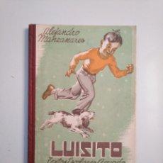 Libros de segunda mano - LUISITO. ALEJANDRO MANZANARES. TEXTOS ESCOLARES AGUADO 1948. TDK379 - 159074678