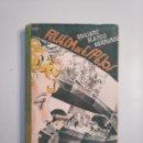 Libros de segunda mano: RUEDA DE ESPEJOS. QUILIANO BLANCO HERNANDO. 1952. TDK379. Lote 159075762