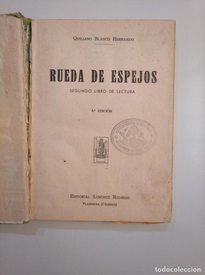 Libros de segunda mano: RUEDA DE ESPEJOS. QUILIANO BLANCO HERNANDO. 1952. TDK379 - Foto 3 - 159075762