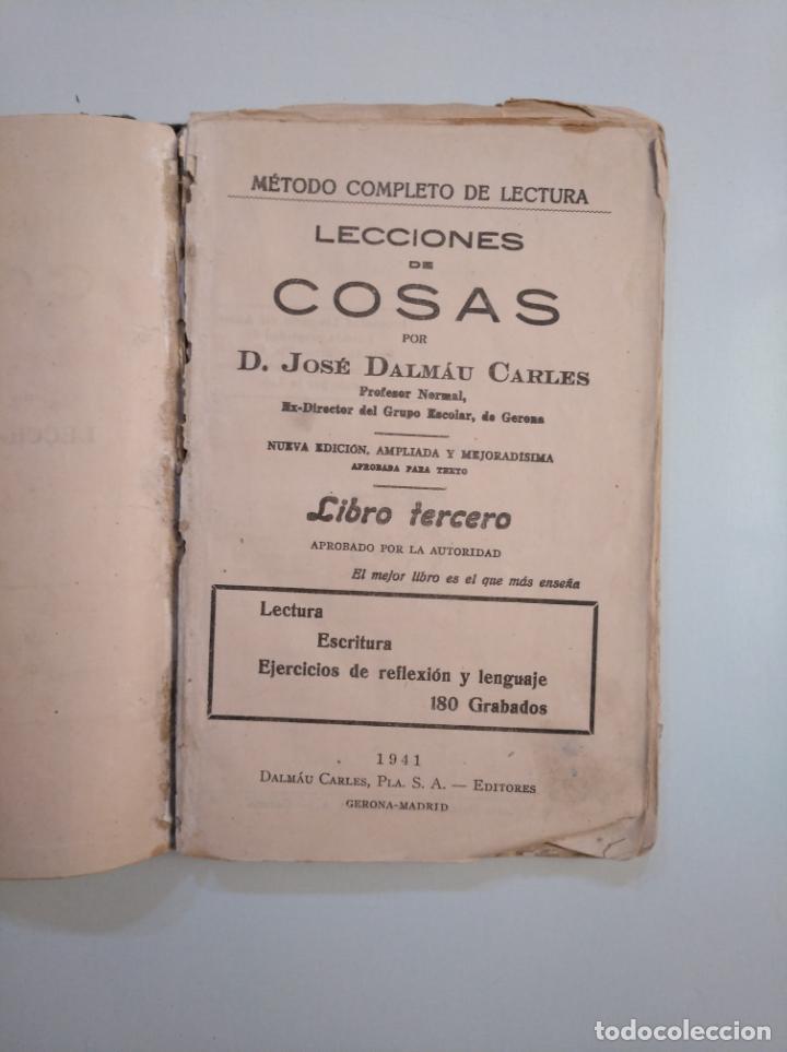 Libros de segunda mano: LECCIONES DE COSAS. D. JOSE DALMAU CARLES. 1941. LIBRO TERCERO METODO COMPLETO DE LECTURA. TDK377A - Foto 3 - 159101438