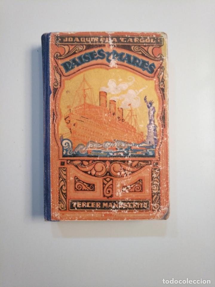 PAÍSES Y MARES (TERCER MANUSCRITO). JOAQUIM PLA CARGOL. DALMAU CARLES PLA. 1945. TDK380 (Libros de Segunda Mano - Libros de Texto )