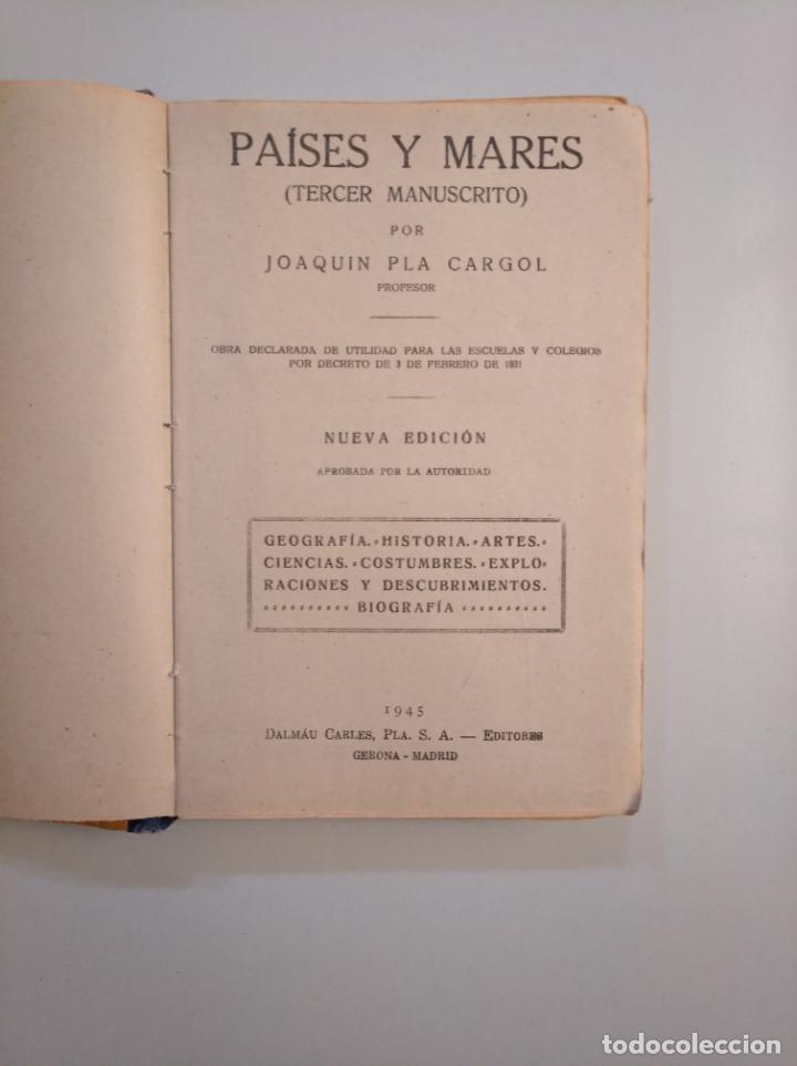 Libros de segunda mano: PAÍSES Y MARES (TERCER MANUSCRITO). JOAQUIM PLA CARGOL. DALMAU CARLES PLA. 1945. TDK380 - Foto 4 - 159102462