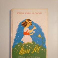 Libros de segunda mano - MARISOL. PEQUEÑITA. JOSEFINA ÁLVAREZ DE CÁNOVAS. 1944. TDK377A - 159113118