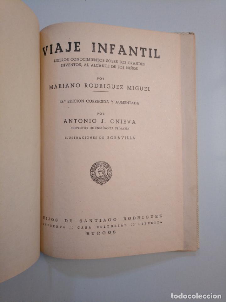 Libros de segunda mano: Viaje infantil. - Mariano Rodríguez Miguel. HIJOS DE SANTIAGO RODRIGUEZ. BURGOS. 1957. TDK380 - Foto 2 - 159176246