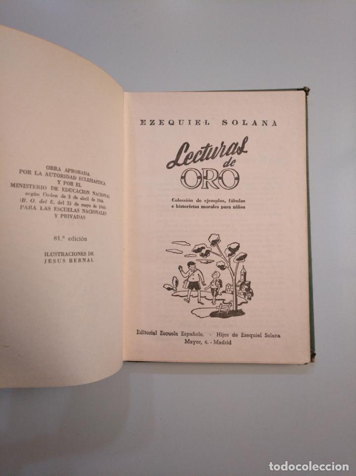 Libros de segunda mano: LECTURAS DE ORO. EZEQUIEL SOLANA. EDITORIAL ESCUELA ESPAÑOLA 1960. TDK380 - Foto 3 - 159176822