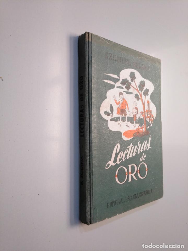 Libros de segunda mano: LECTURAS DE ORO. EZEQUIEL SOLANA. EDITORIAL ESCUELA ESPAÑOLA 1960. TDK380 - Foto 4 - 159176822