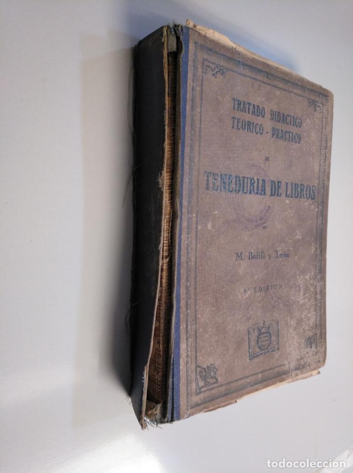 Libros de segunda mano: TRATADO DIDÁCTICO TEÓRICO. PRÁCTICO DE TENEDURÍA DE LIBROS. M. BOFILL Y TRÍAS. 1942. TDK380 - Foto 2 - 159185522