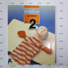 Livros em segunda mão: LECTURAS 2 E.G.B. EDEBE AÑO 1986 NUEVO A ESTRENAR. Lote 159274664