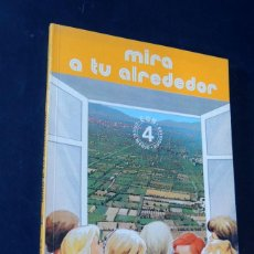 Libros de segunda mano: MIRA A TU ALREDEDOR / SOCIALES 4º E.G.B. / ED. EDELVIVES AÑO 1982 / SIN USAR. Lote 189272756