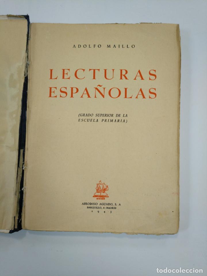 Libros de segunda mano: LECTURAS ESPAÑOLAS. ADOLFO MAILLO. AFRODISIO AGUADO 1943. TDK382 - Foto 4 - 159474314