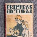 Libros de segunda mano: LIBRO. PRIMERAS LECTURAS. CURSO COMPLETO DE PRIMERA ENSEÑANZA (H.1950?). Lote 159552668