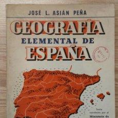 Second hand books - GEOGRAFÍA ELEMENTAL DE ESPAÑA. JOSÉ L. ASIÁN PEÑA. CASA EDITORIAL BOSCH, 1957. - 160010562