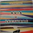 Libros de segunda mano: GUIA DE LECTURAS. JOSE MANUEL VIVANCO. Lote 160367922