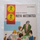 Libros de segunda mano: NUEVA MATEMATICA/FICHAS DE TRABAJO 2 NIVEL-2 TRIMESTRE/ÁLVAREZ/MIÑON/NUEVAS!!!!!!. Lote 160375610