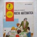 Libros de segunda mano: NUEVA MATEMATICA/FICHAS DE TRABAJO 3 NIVEL CURSO COMPLETO/ÁLVAREZ/MIÑON/NUEVAS!!!!!!. Lote 160375790