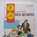 Libros de segunda mano: NUEVA MATEMATICA/FICHAS DE TRABAJO 5 NIVEL CURSO COMPLETO/ÁLVAREZ/MIÑON/NUEVAS!!!!!!. Lote 160375946