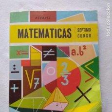 Libros de segunda mano: MATEMÁTICAS 7 CURSO E.G.B./ÁLVAREZ/MIÑON/NUEVAS!!!!!!. Lote 160384018