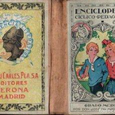 Libros de segunda mano: DALMAU CARLES : ENCICLOPEDIA CICLICO PEDAGOGICA GRADO MEDIO 1938. Lote 160388253