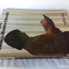 Libros de segunda mano: ANTOLOGIA HISTORICO LITERARIA ANAYA / MUNDO NUEVO 7 EGB/ 1973/ / CONSO 26. Lote 160434062