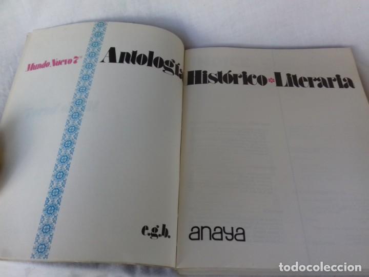 Libros de segunda mano: ANTOLOGIA HISTORICO LITERARIA ANAYA / MUNDO NUEVO 7 EGB/ 1973/ / CONSO 26 - Foto 3 - 160434062