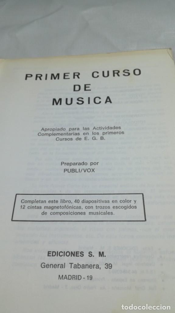 Libros de segunda mano: PRIMER CURSO DE MUSICA SM/ 1976/ / / D101 - Foto 5 - 160434078