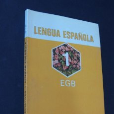 Libros de segunda mano: LENGUA ESPAÑOLA / 1º E.G.B. / EDELVIVES - LUIS VIVES AÑO 1981 / SIN USAR. Lote 160584074