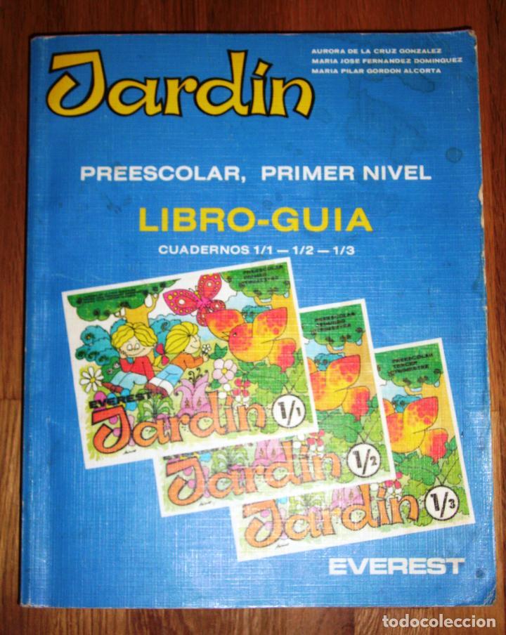 CRUZ GONZÁLEZ, AURORA DE LA. JARDÍN. PREESCOLAR, PRIMER NIVEL : LIBRO-GUÍA : CUADERNOS 1/1, 1/2, 1/3 (Libros de Segunda Mano - Libros de Texto )