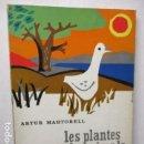Libros de segunda mano: LES PLANTES ELS ANIMALS ELS ELEMENTS - ARTUR MARTORELL .- EDITORIAL TEIDE . Lote 160639794